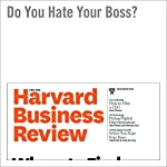 Do You Hate Your Boss? | Manfred F. R. Kets de Vries
