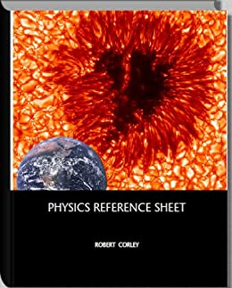 Physics Reference Sheet (Reference sheets) by [Corley, Robert ]