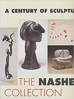 Book A Century of Sculpture: The Nasher Collection