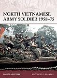 North Vietnamese Army Soldier 1958-75, Gordon Rottman, 1846033713