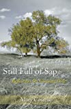 Still Full of Sap, Mary Costello, 0595342507