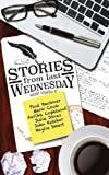 img - for Stories From Last Wednesday book / textbook / text book