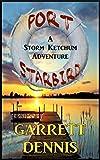 Port Starbird (Storm Ketchum Adventures Book 1)