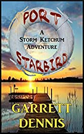 PORT STARBIRD: A Storm Ketchum Adventure (Storm Ketchum Adventures Book 1)