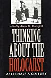 img - for Thinking about the Holocaust: After Half a Century (Jewish Literature and Culture) book / textbook / text book