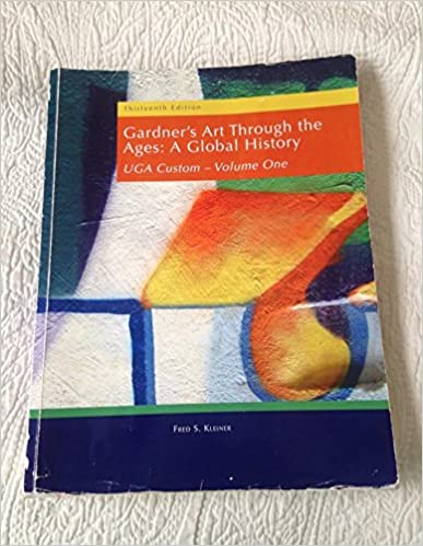 Book Gardner's Art Through the Ages: A Global History (UGA Custom, Thirteenth Edition, Volume I)