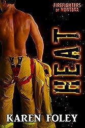 Heat (Firefighters of Montana Book 4)