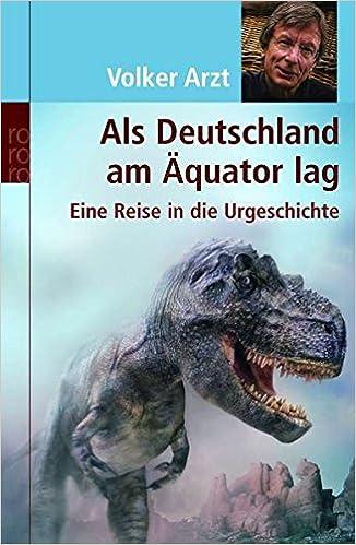 Als Deutschland Äquator lag: