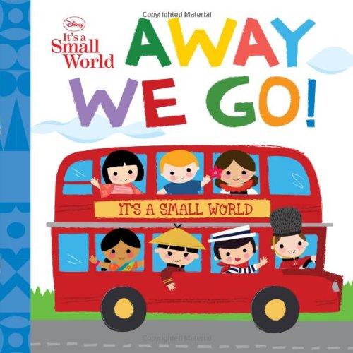 Disney It's A Small World: Away We Go! by Disney (Image #1)