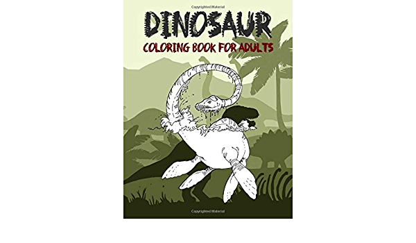 Dinosaur Coloring Book For Adult: Coloring Book For Adults And Kids:  Coloring Book For Grown-Ups A Dinosaur Coloring Pages: AFSSAF, AS:  9798608523151: Amazon.com: Books