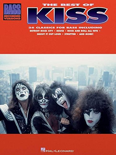 The Best of Kiss for Bass Guitar (Bass Recorded Versions)