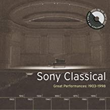 Sony Classical: Great Performances 1903-1998