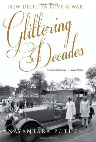 Download Glittering Decades New Delhi in Love and War pdf