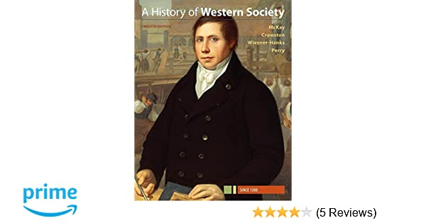 Amazon a history of western society since 1300 9781319040406 amazon a history of western society since 1300 9781319040406 john p mckay clare haru crowston merry e wiesner hanks joe perry books fandeluxe Choice Image