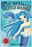 The Blue Mermaid and The Little Dolphin Book