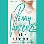 The Dilemma | Penny Vincenzi