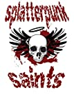 img - for Splatterpunk Saints 2013: An Anthology for Charity book / textbook / text book