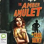 Amber Amulet | Craig Silvey