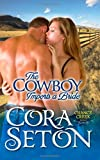The Cowboy Imports a Bride, Cora Seton, 1927036496