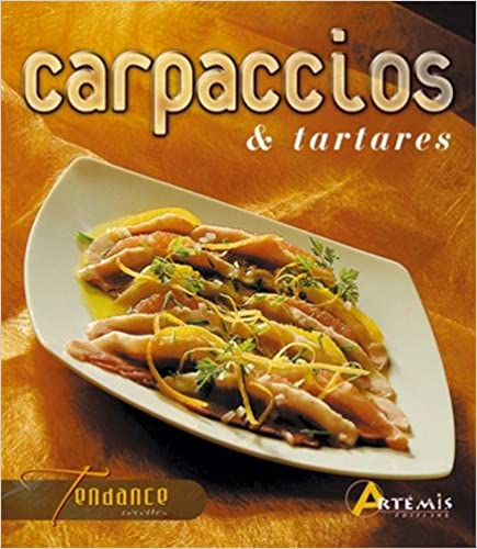 CARPACCIOS /& TARTARES