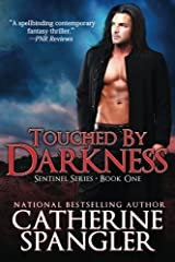 Touched by Darkness - An Urban Fantasy Romance (Book 1, Sentinel Series) Paperback