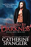 Touched by Darkness - An Urban Fantasy Romance (Book 1, Sentinel Series) by  Catherine Spangler in stock, buy online here