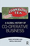 img - for A Global History of Co-operative Business book / textbook / text book