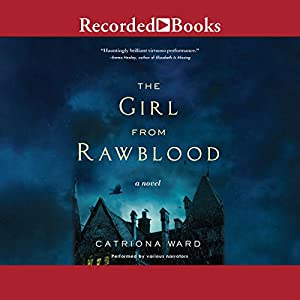 The Girl from Rawblood Audiobook