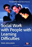 Social Work with People with Learning Difficulties, Paul Williams, 1844450422