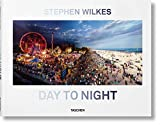 Stephen Wilkes. Day to Night (Multilingual Edition)