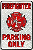 "Firefighter Parking Only Embossed Metal Novelty Parking Sign SP80010 - 8"" x 12"""