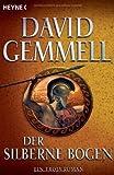 Der silberne Bogen: Roman