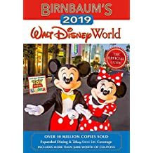 Birnbaums 2019 Walt Disney World: The Official Guide (Birnbaum Guides)