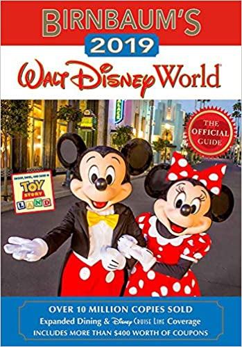 Birnbaum S 2019 Walt Disney World The Official Guide Birnbaum