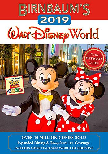 Birnbaum's 2019 Walt Disney World: The Official Guide (Birnbaum Guides) (Best Disney World Park)