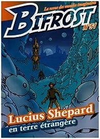 Bifrost, N°51 : Lucuis Shepard par Revue Bifrost