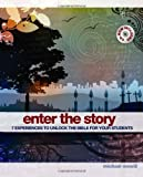 Enter the Story, Michael Novelli, 0310669278