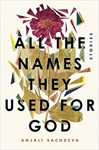All the Names They Used for God: Fiction