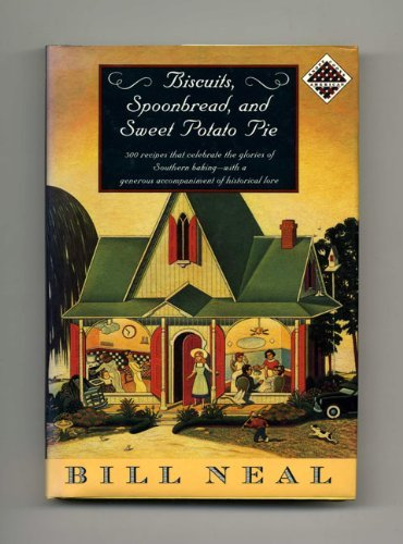 Biscuits, Spoonbread, and Sweet Potato Pie (Knopf Cooks American Series) by Bill Neal (1-Apr-1990) - Pie Biscuit