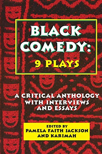 Black Comedy: 9 Plays: A Critical Anthology with Interviews and Essays (Applause Books)