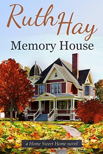 Memory House (Home Sweet Home Book 5)