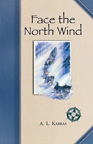 Read Online Face the North Wind: Print On Demand Edition (Western Canadian Classics) ebook