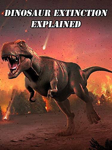 Dinosaur Extinction Explained