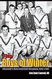 The Boys of Winter, John Davis Cantwell, 0759692483