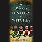 Best Fiction History Books - A Secret History of Witches Review