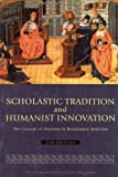 Scholastic Tradition and Humanist Innovation, Timo Joutsivuo, 9514108639