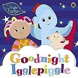 In the Night Garden: Goodnight Igglepiggle