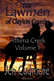 The Lawman of Clayton County - Volume 1 - Athena Creek, Jen Cudmore, 1622083601