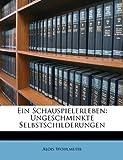 Ein Schauspielerleben, Alois Wohlmuth, 1147717702