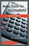Math Tools for Journalists: Professor/Professional Version